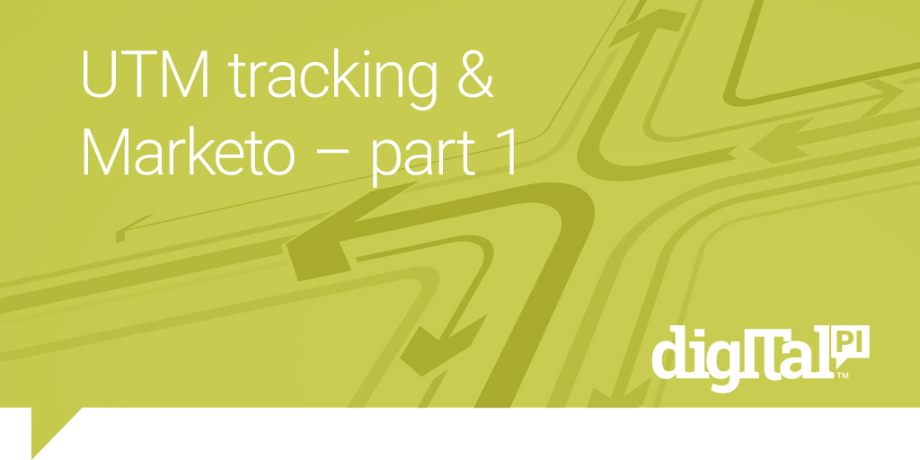 UTM Tracking and Marketo part 1