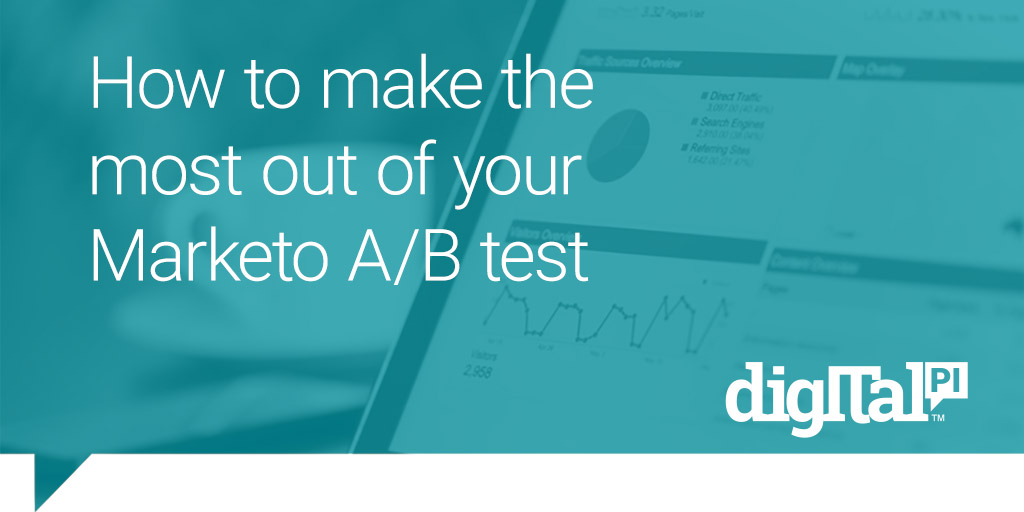 The DigitalPi Guide to A/B Testing in Marketo
