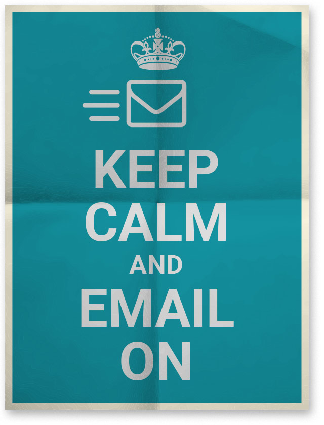 keep calm and email on