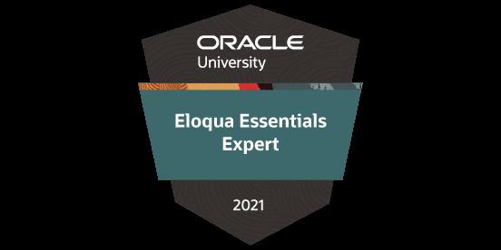 Oracle University Eloqua Essentials Expert 2021 Badge
